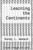 cover of Learning the Continents