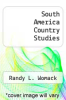 cover of South America Country Studies