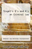 cover of Siegel`s Q`s and A`s on Criminal Law