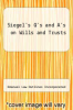 cover of Siegel`s Q`s and A`s on Wills and Trusts