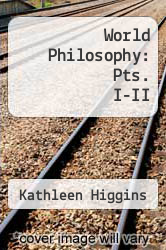 Cover of World Philosophy: Pts. I-II EDITIONDESC (ISBN 978-1565851245)