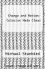 cover of Change and Motion: Calculus Made Clear
