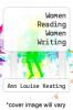 cover of Women Reading Women Writing