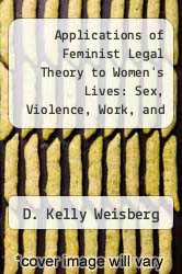 Cover of Applications of Feminist Legal Theory to Women