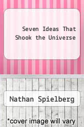Cover of Seven Ideas That Shook the Universe EDITIONDESC (ISBN 978-1567317077)