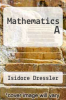 cover of Mathematics A