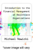 cover of Introduction to the Financial Management of Healthcare Organizations (7th edition)