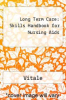 cover of Long Term Care: Skills Handbook for Nursing Aids (2nd edition)