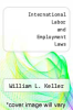 cover of International Labor and Employment Laws (2nd edition)