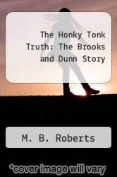 Cover of The Honky Tonk Truth: The Brooks and Dunn Story EDITIONDESC (ISBN 978-1572232167)