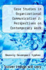 cover of Case Studies in Organizational Communication 2: Perspectives on Contemporary Work Life (2nd edition)