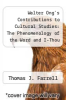 cover of Walter Ong`s Contributions to Cultural Studies: The Phenomenology of the Word and I-Thou Communication