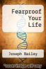 cover of Fearproof Your Life