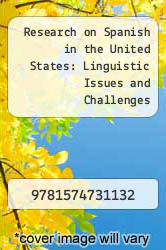 Cover of Research on Spanish in the United States: Linguistic Issues and Challenges  (ISBN 978-1574731132)
