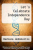 cover of Let`s Celebrate Independence Day