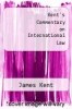 cover of Kent`s Commentary on International Law (2nd edition)