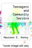 cover of Teenagers and Community Service