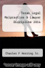 cover of Texas Legal Malpractice & Lawyer Discipline 2014