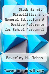 Students with Disabilities and General Education: A Desktop Reference for School Personnel (Revised) by Beverley H. Johns - ISBN 9781578340668