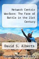 Cover of Network Centric Warfare: The Face of Battle in the 21st Century EDITIONDESC (ISBN 978-1579060190)