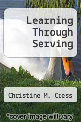 Cover of Learning Through Serving EDITIONDESC (ISBN 978-1579221188)