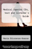 cover of Medical Spanish CDs, text and listener`s Guide