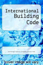 International Building Code by International Conference of Building Officials Staff - ISBN 9781580010375