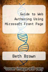 Cover of Guide to Web Authoring Using Microsoft Front Page EDITIONDESC (ISBN 978-1580030427)