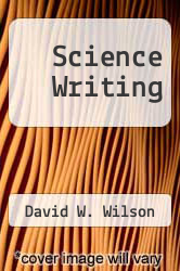Science Writing by David W. Wilson - ISBN 9781580370509