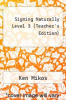 cover of Signing Naturally Level 3: Teacher`s C