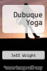 cover of Dubuque Yoga
