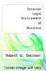 cover of Internet Legal Environment of Business