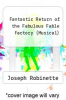 cover of Fantastic Return of the Fabulous Fable Factory (Musical)