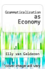 cover of Grammaticalization as Economy
