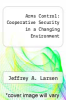 cover of Arms Control: Cooperative Security in a Changing Environment