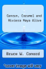 cover of Cancun, Cozumel and Riviera Maya Alive (3rd edition)