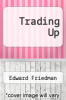 cover of Trading Up