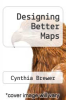 cover of Designing Better Maps (2nd edition)