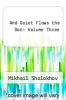 cover of And Quiet Flows the Don: Volume Three