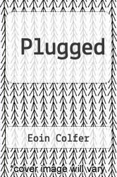 Cover of Plugged EDITIONDESC (ISBN 978-1590204634)