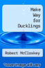 cover of Make Way for Ducklings