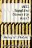 cover of Will Supplier Diversity Work?