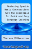 cover of Mastering Spanish Basic Conversation: Just the Essentials for Quick and Easy Language Learning