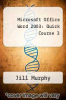 cover of Microsoft Office Word 2003 : Quick Course 3