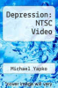cover of Depression: NTSC Video