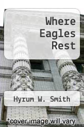 Cover of Where Eagles Rest EDITIONDESC (ISBN 978-1591564621)