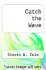 cover of Catch the Wave