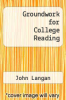 cover of Groundwork for College Reading (5TH 16)
