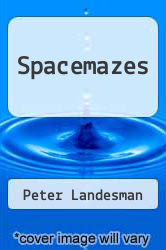 Cover of Spacemazes  (ISBN 978-1591961529)