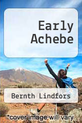 Cover of Early Achebe EDITIONDESC (ISBN 978-1592217038)